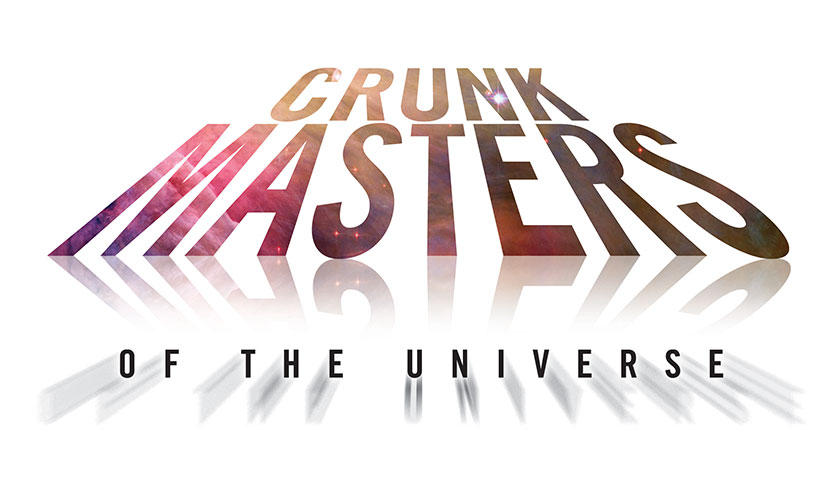 Crunk Masters of the Universe